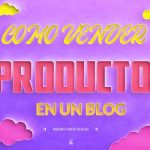 Cómo vender productos en un blog