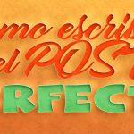 Consejos para escribir un post