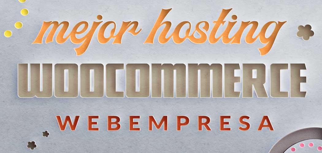 webempresa-mejor-hosting-woocommerce