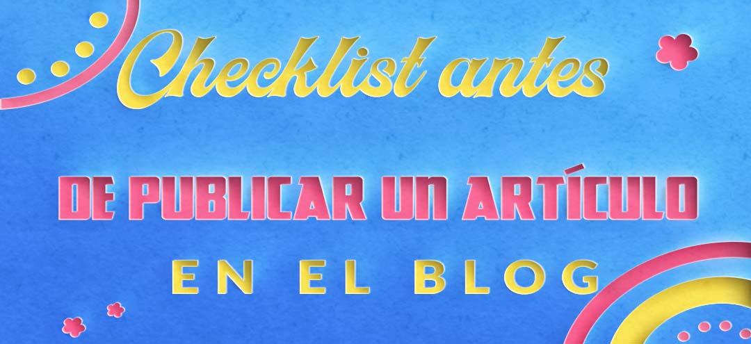 Checklist-antes-de-publicar-un-articulo-en-el-blog
