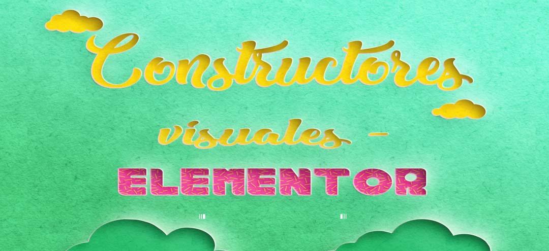 Constructores-visuales -Elementor