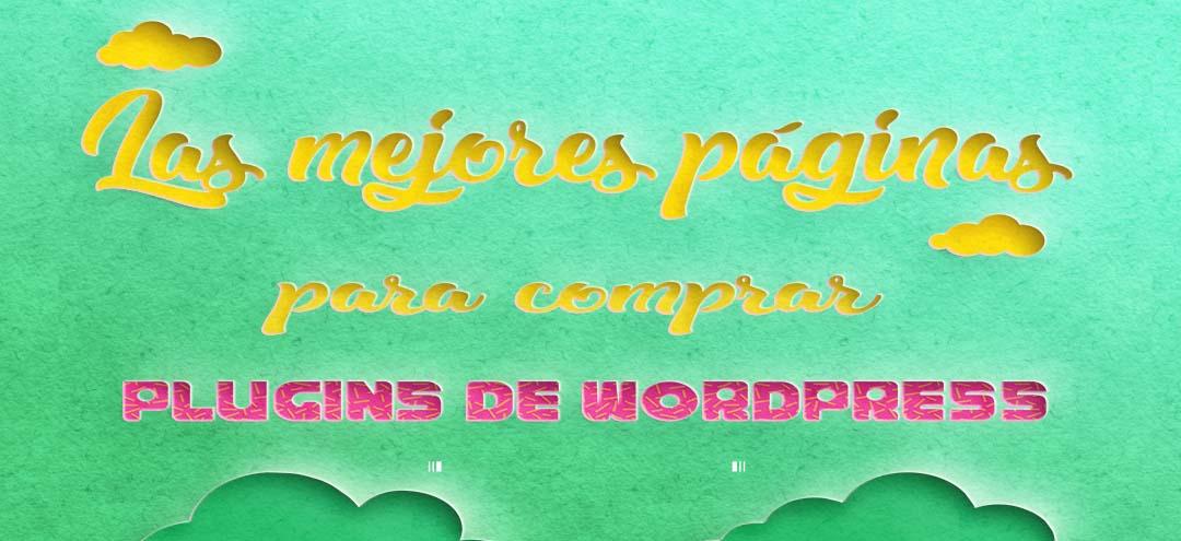 Las-mejores-paginas-para-comprar-plugins-de-WordPress