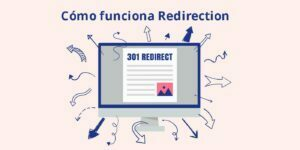 Cómo funciona Redirection