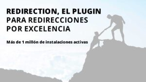 Redirection, el plugin para redirecciones por excelencia.