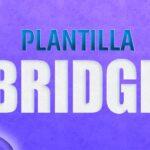 Plantilla Bridge ¿La Mejor plantilla Multifunción?