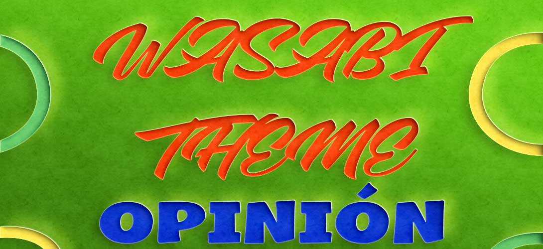 wasabi-theme-opiniones