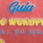 Wix o WordPress ¿cuál es mejor?